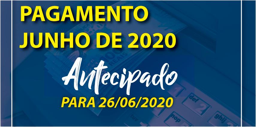 Antecipação de Pagamento de Junho 2020