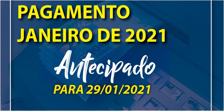 Antecipação de Pagamento de Janeiro 2021