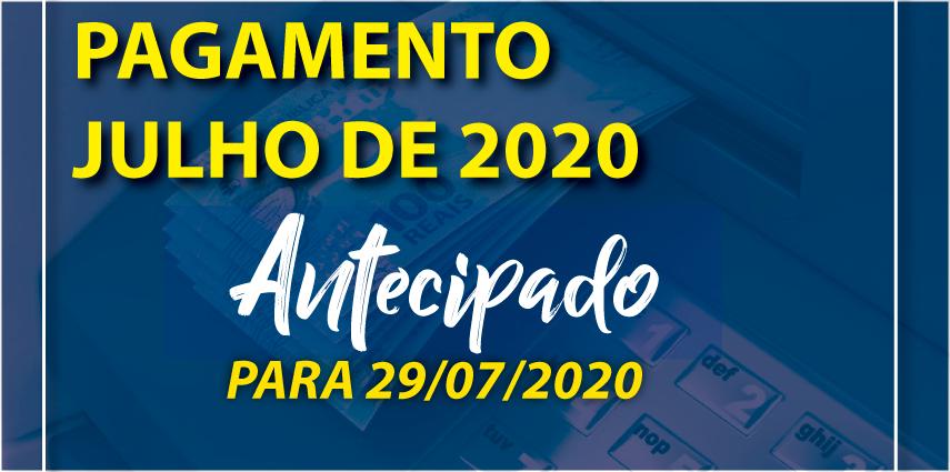 Antecipação de Pagamento de Julho 2020